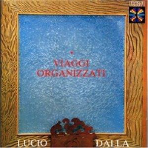 album Viaggi organizzati - Lucio Dalla