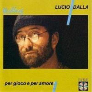 album Per gioco e per amore - Lucio Dalla