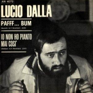 album Paff... bum!/Io non ho pianto mai così  - Lucio Dalla
