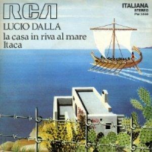album La casa in riva al mare/Itaca  - Lucio Dalla