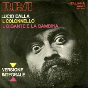 album Il colonnello/Il gigante e la bambina  - Lucio Dalla
