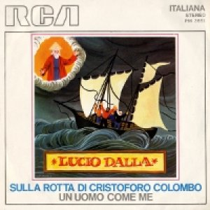album Sulla rotta di Cristoforo Colombo/Un uomo come me - Lucio Dalla