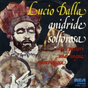 album Anidride solforosa/Tu parlavi una lingua meravigliosa - Lucio Dalla