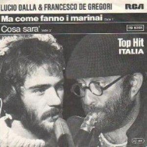 album Ma come fanno i marinai/Cosa sarà  - Lucio Dalla