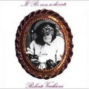 album Il re non si diverte - Roberto Vecchioni