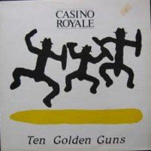 album Ten Golden Guns - Casino Royale