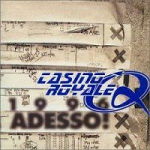 album 1996: Adesso! - Casino Royale