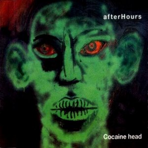 album Cocaine Head - Afterhours