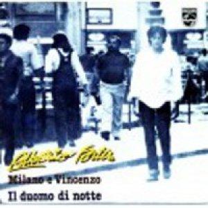 album Il duomo di notte/Milano e Vincenzo - Alberto Fortis