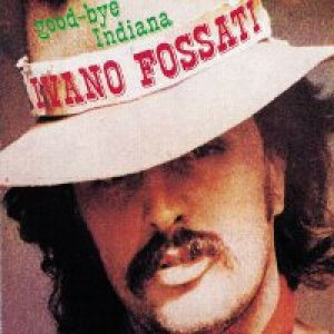 album Good-Bye Indiana - Ivano Fossati