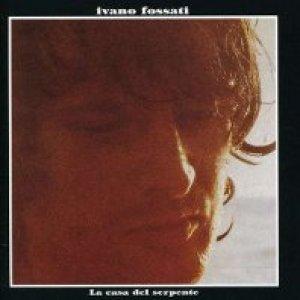 album La casa del serpente - Ivano Fossati