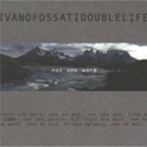 album Not One Word - Ivano Fossati