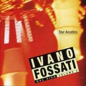 album Dal vivo - Vol.3 - Ivano Fossati