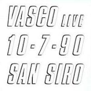 album Vasco live 10.7.90 San Siro - Vasco Rossi