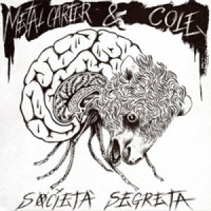 album Società Segreta [w/ Cole] - Metal Carter