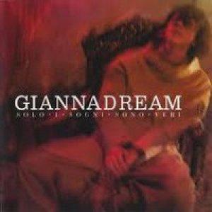album Giannadream - Solo i sogni sono veri - Gianna Nannini