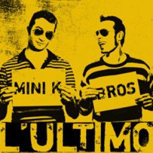 album L'Ultimo - Mini K Bros