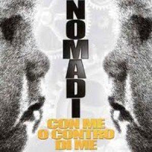 album Con me o contro di me - Nomadi