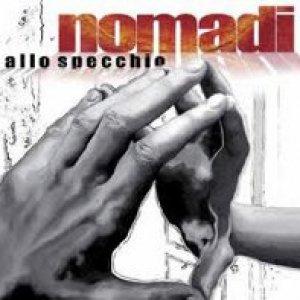 album Allo specchio - Nomadi