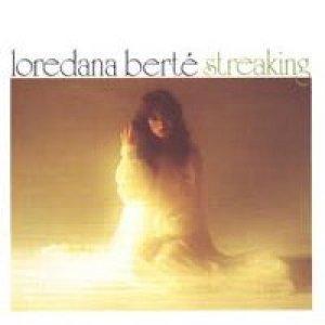 album Streaking  - Loredana Berté