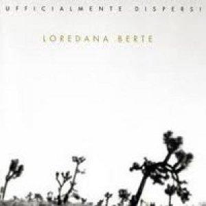 album Ufficialmente dispersi - Loredana Berté