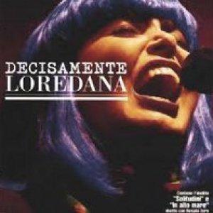 album Decisamente Loredana - Loredana Berté