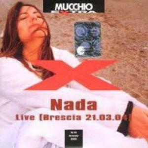 album LIVE (Brescia 21.03.04) - Nada