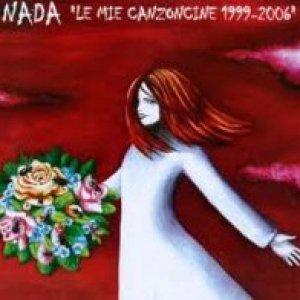 album Le mie canzoncine 1999-2006 - Nada