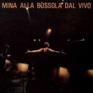 album Mina alla Bussola dal vivo - Mina