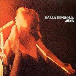 album Dalla Bussola (Live) - Mina