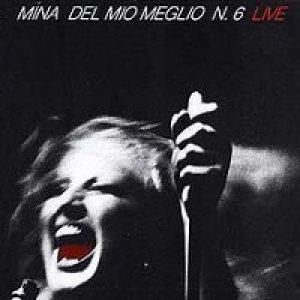 album Del mio meglio n. 6 (Live) - Mina