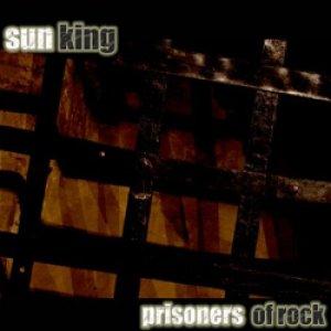 album Prisoners Of Rock - Sun King Band