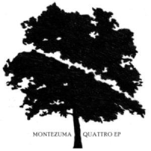 album Quattro EP - Montezuma