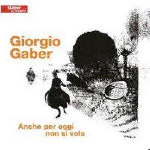 album Anche per oggi non si vola (live) - Giorgio Gaber