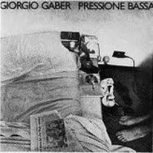 album Pressione bassa - Giorgio Gaber