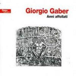 album Anni affollati - Giorgio Gaber
