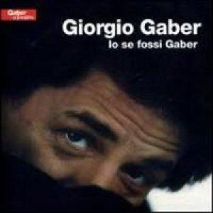 album Io se fossi Gaber - Giorgio Gaber