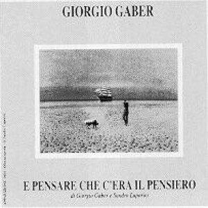 album E pensare che c'era il pensiero (live) - Giorgio Gaber