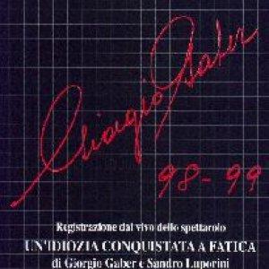 album Un'idiozia conquistata a fatica. Gaber 98/99 - Giorgio Gaber