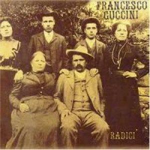 album Radici  - Francesco Guccini