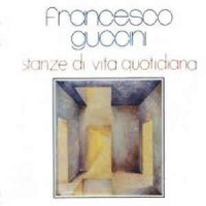 album Stanze di vita quotidiana - Francesco Guccini