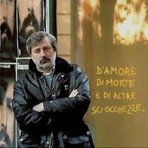 album D'amore di morte e di altre sciocchezze - Francesco Guccini