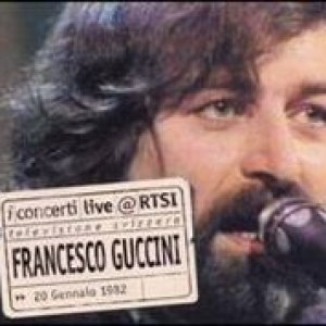 album Francesco Guccini Live @ RTSI - Francesco Guccini