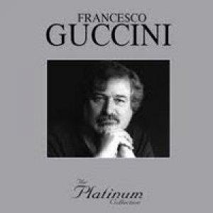 album The Platinum Collection - Francesco Guccini