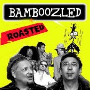 album Roasted - bamboozled