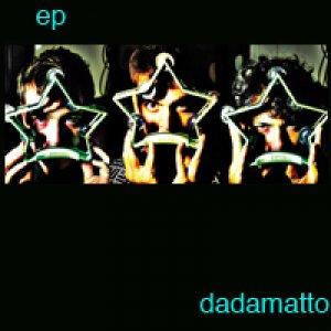 album Ep - Dadamatto