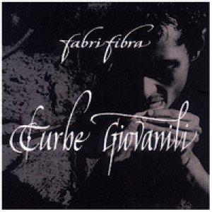 album Turbe giovanili - Fabri Fibra