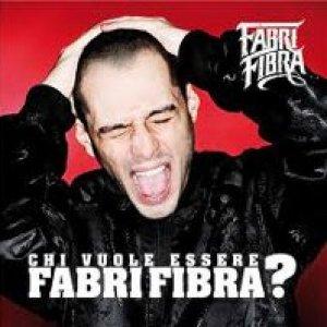 album Chi vuole essere Fabri Fibra? - Fabri Fibra