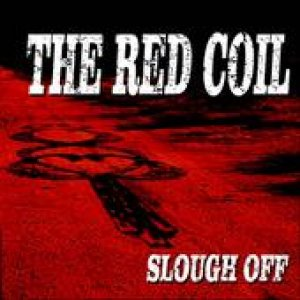 album Slough Off  - Ep - THE RED COIL