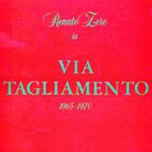 album Via Tagliamento 1965/1970 - Renato Zero